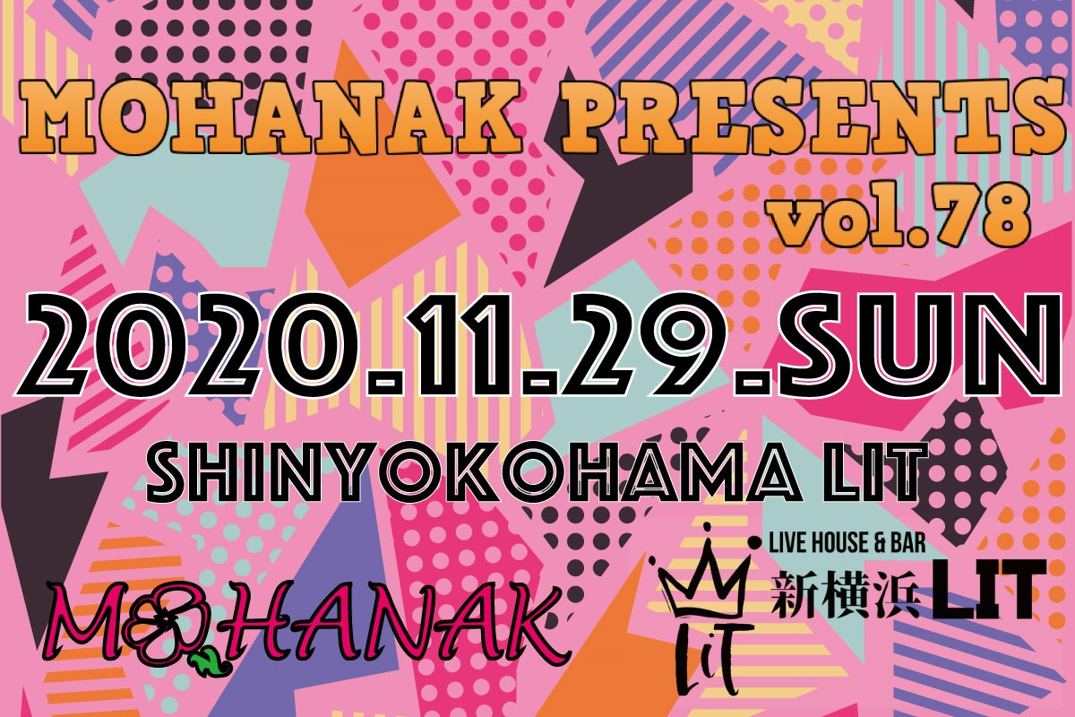2020/11/29 [「MOHANAK presents vol.78」]